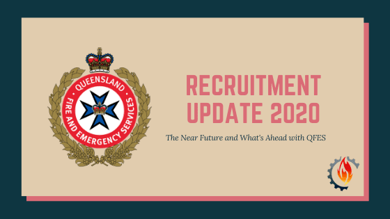 qfes recruitment update 2020